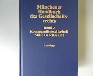Münchener Hanbuch des Gesellschaftsrechts. 2 Auflage. Kommanditgesellschaft Stille ...