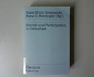 Betrieb und Partizipation in Osteuropa. Campus Forschung, Band 511.: Gramatzki, Hans-Erich [Hrsg.]: