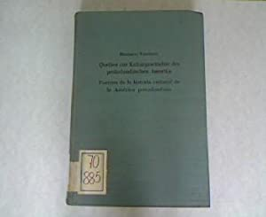 Quellen zur Kulturgeschichte des präkolumbischen Amerika. Fuentes de la historia cultural de ...