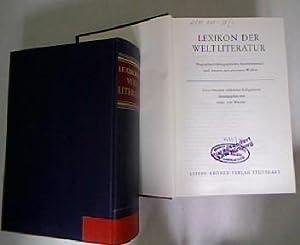 Lexikon der Weltliteratur. 2 Bände, komplett! Biographisch-bibliographisches Handwö...