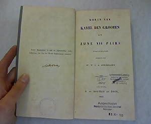 Roman van Karel den Grooten en Zijne XII Pairs (Fragmenten). Werken uitgegeven door de Vereeniging ...