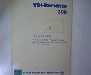 Verein Deutscher Ingenieure: Verbundwerkstoffe, Werkstoffverbund. Neue Wege zu multifunktionellen ...