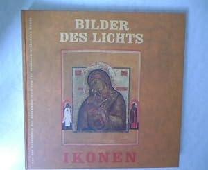 Bilder des Lichts Ikonen. Aus der Sammlung der Alexander-Stiftung für russisch-orthodoxe Kunst...