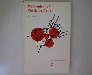 Mechanism of Pesticide Action. ACS Symposium Series 2.: Kohn, G. K. [Ed.]: