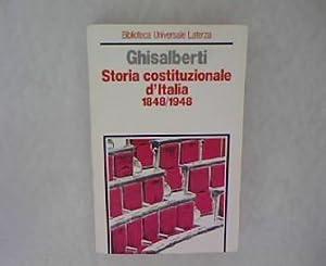 Storia costituzionale d Italia 1848-1948. Biblioteca universale Laterza, 21.: Chisalberti, Carlo: