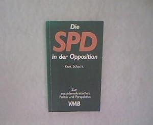 Die SPD in der Opposition: Zur sozialdemokratische Politik und Perspektive. Marxismus aktuell, 192:...