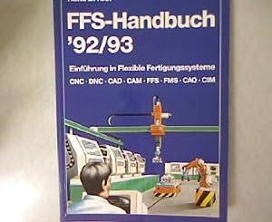 Flexible Fertigungssysteme Handbuch 1992/93. Einführung in Flexible: Kief, Hans B.: