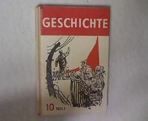 Lehrbuch für Geschichte. 10. Klasse, Teil 1. Oberschule und erweiterte Oberschule.: Doernberg,...