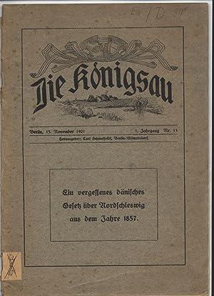 Die Königsau 1. Jahrgang Nr. 13. Ein vergessenes dänisches Gesetz über Nordschleswig...