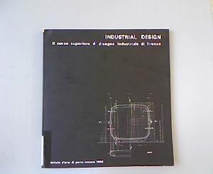 Industrial Design corso superiore di disegno industriale di firenze. Istituto d arte di porta ...