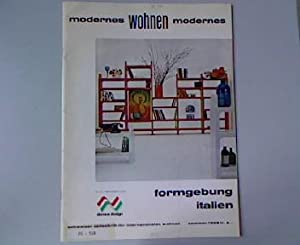 Formgebung Italien, in: modernes wohnen modernes. Schweizer Zeitschrift für internationales ...