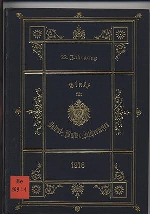 Blatt für Patent-, Muster- und Zeichenwesen. 22. Jahrgang 1916.