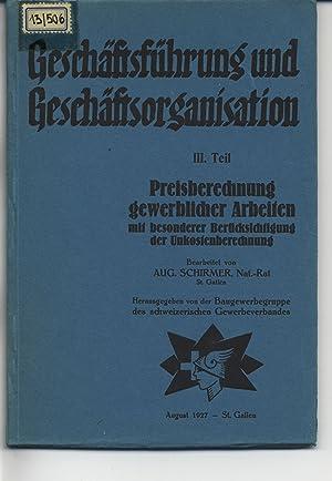 Geschäftsführung und Geschäftsorganisation 3. Teil. Preisberechnung gewerblicher ...