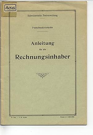 Anleitung für die Rechnungsinhaber. Postcheckverkehr.: Schweizerische Postverwaltung [Hrsg.]: