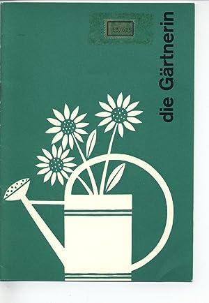Die Gärtnerin. Eine Berufsbeschreibung.: Schweizerischer Verband für Berufsberatung und ...