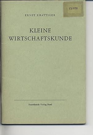 Kleine Wirtschaftskunde.: Krattiger, Ernst: