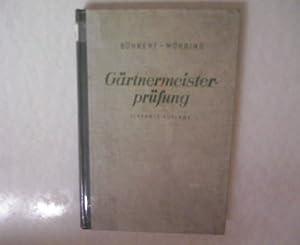 Gärtnermeisterprüfung.: Böhner, E.: