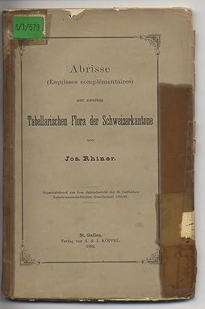 Abrisse (Esquisses complementaires) zur zweiten Tabellarischen Flora der Schweizerkantone. ...