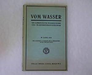 Vom Wasser. 1930 band IV Ein Jahrbuch für Wasserchemie und Wasserreinigungstechnik IV. Band ...