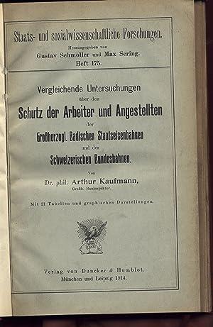 Vergleichende Untersuchungen über den Schutz der Arbeiter und Angestellten der grossherzogl. ...