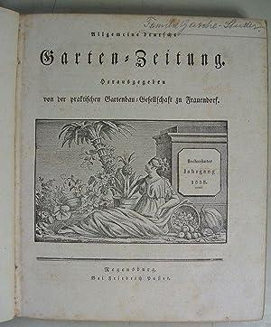 Allgemeine deutsche Garten-Zeitung. Herausgegeben von der praktischen Gartenbau-Gesellschaft zu ...
