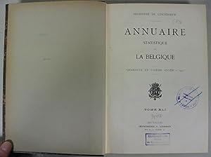 Annuaire Statistique de la Belgique, Quarante et unieme Annee 1910. (Tome 41): Ministere de ...
