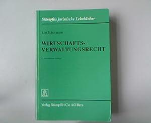 Wirtschaftsverwaltungsrecht.: Schürmann, Leo: