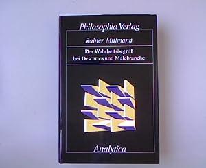 Der Wahrheitsbegriff bei Descartes und Malebranche. Analytica: Untersuchungen zu Logik, Ontologie ...