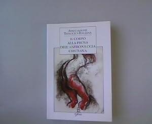 Il corpo alla prova dell'antropologia cristiana. Forum ATI, 4.: Repole, Roberto: