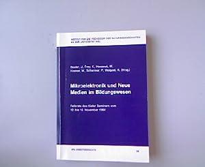 Mikroelektronik und Neue Medien im Bildungswesen. Referate: Bosler, U.[Hrsg.]: