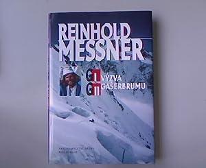 GI vyzva, GII gaserbrumu.: Messner, Reinhold: