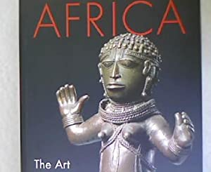 Africa. The Art of a Continent. First published on the occasion of the exhibition Africa: The Art ...