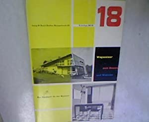 Wegweiser zum Bauen und Wohnen 18. Auflage 1961/62. Das Handbuch für den Bauherrn.