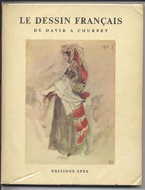 Le Dessin Francais de David a Courbet, La Bibliotheque des Arts: Daulte, Francois: