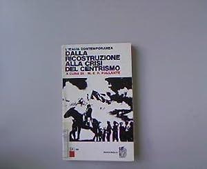 L Italia contemporanea. Dalla ricostruzione alla crisi: Pallante, Maurizio: