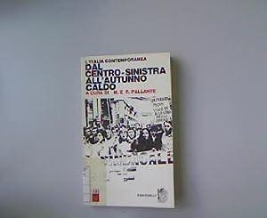 L Italia contemporanea. Dal centro-sinistra all autunno: Pallante, Maurizio: