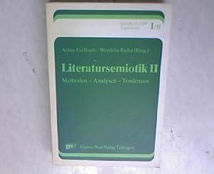 Literatursemiotik 2; Methoden - Analysen - Tendenzen;: Eschbach, Achim: