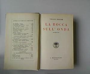 La Rocca sull Onda: Romanzo. 22. Migliaio.: Brocchi, Virgilio: