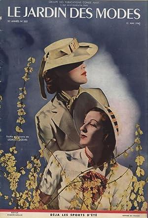 LE JARDIN DES MODES, 15. Mai 1940, No. 302