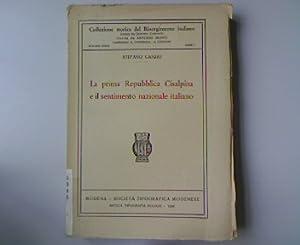 La prima Republica Cisalpina e il sentimento nazionale italiano. Collezione Storica del ...