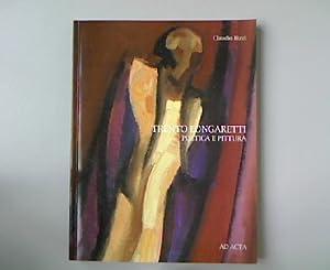 Trento Longaretti: Poetica e Pittura.: Rizzi, Claudio: