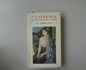 L'epidemia: Racconti surrealisti e satirici. Opere complete: Moravia, Alberto: