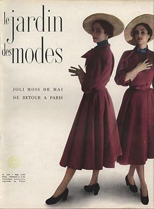 LE JARDIN DES MODES, Mai 1949. No. 329. Joli mois de Mai de Retour a Paris.