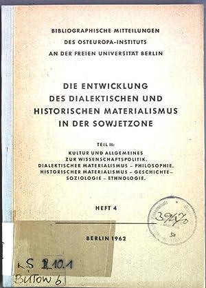 Die Entwicklung des dialektischen und historischen Materialismus in der Sowjetzone, Teil II: Kultur...