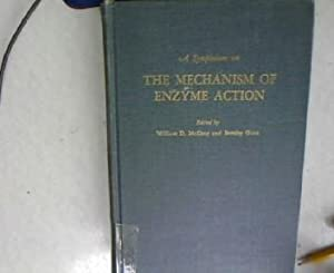 A Symposium on The Mechanism of Enzyme Action. Contribution No. 70 of the McCollum-Pratt Institute....