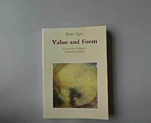 Value and Form. Comparative Literature, Painting and Music.: Egri, Peter: