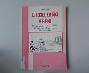 L italiano Vero. Materiali autentici per l: Comodi, Anna: