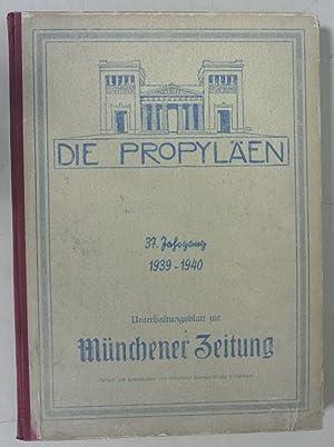 DIE PROPYLÄEN. Wochenschrift zur Münchener Zeitung, 37. Jahrgang (1939/40). Komplett...