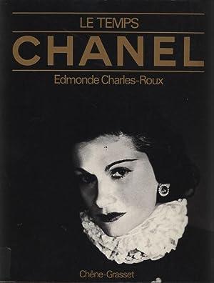 Le Temps Chanel.: Charles-Roux, Edmonde: