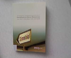 Guidebook to Direct Democracy. In Switzerland and Beyond.: Kaufmann, Bruno, Rolf Büchi Nadja Braun ...